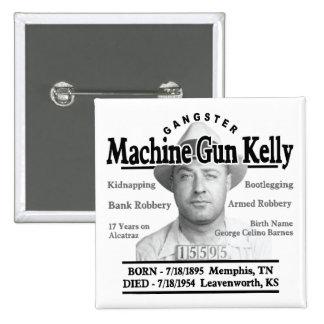 Gangster Machine Gun Kelly Pin