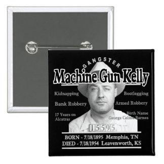 Gangster Machine Gun Kelly Pinback Buttons