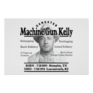 Gangster Machine Gun Kelly Poster