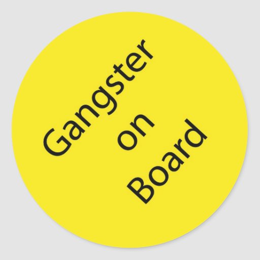 Gangster on Board Stickers