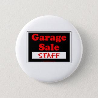 Garage Sale Staff 6 Cm Round Badge