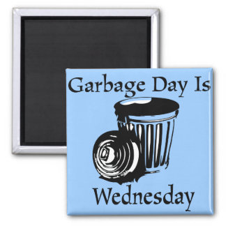 Garbage Day Wednesday Reminder Magnet