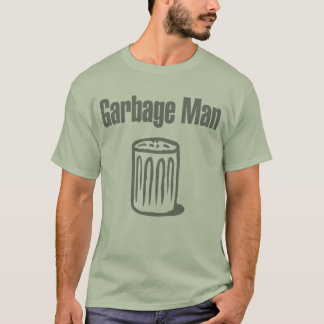 Garbage Man T-Shirt