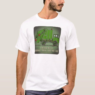 Garbage Truck Green Operator Quote Mens T-Shirt