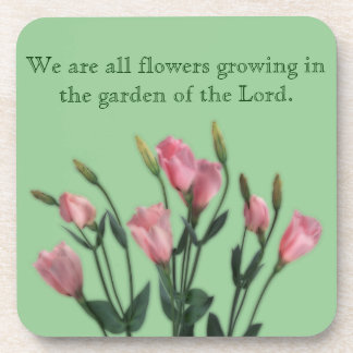 Garden of the Lord Quote Beverage Coasters
