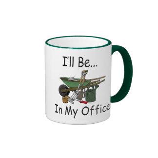 Gardening Attitude I ll be in my office Mug