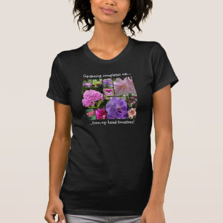Gardening completes me from my head tomatoes! T-Shirt