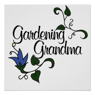 Gardening Grandma Poster