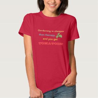 Gardening is Cheaper t-shirt