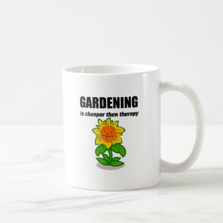 Gardening Is Cheaper Than Therapy Basic White Mug