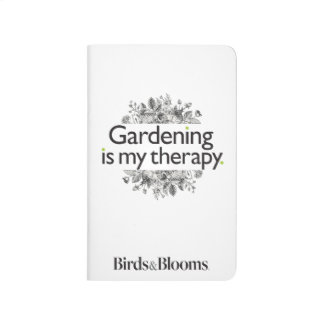 Gardening is my therapy journal