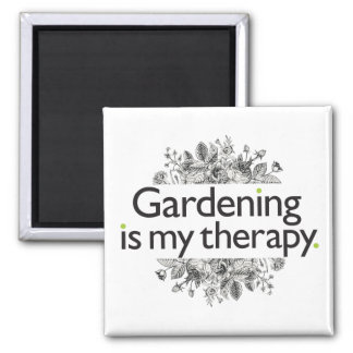 Gardening is my therapy magnet