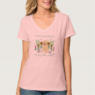 gardening w/my golden - more breeds shirt