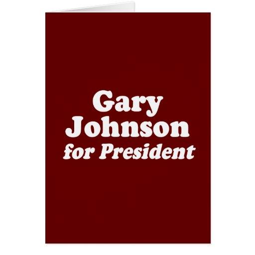 GARY JOHNSON FOR PRESIDENT CARDS