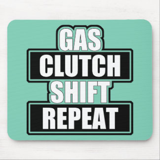 Gas Clutch Shift Repeat Mousepad