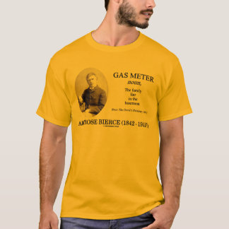 Gas Meter (Ambrose Bierce The Devil's Dictionary) T-Shirt