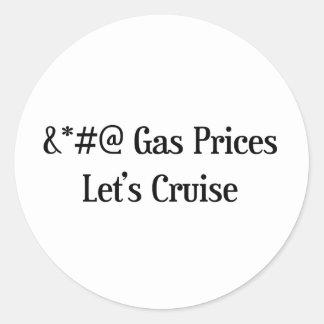 Gas Prices Lets Cruise Round Sticker