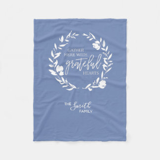 Gather Here With Grateful Hearts Fleece Blanket