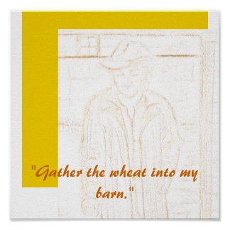 Gather the wheat Poster Print