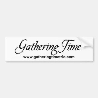 Gathering Time Bumper Sticker