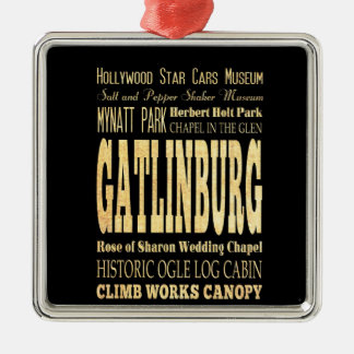 Gatlinburg City of Tennessee Typography Art Silver-Colored Square Decoration