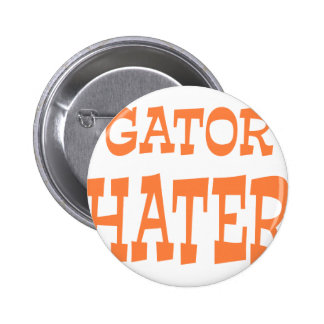 Gator Hater Burnt Orange design Pinback Buttons
