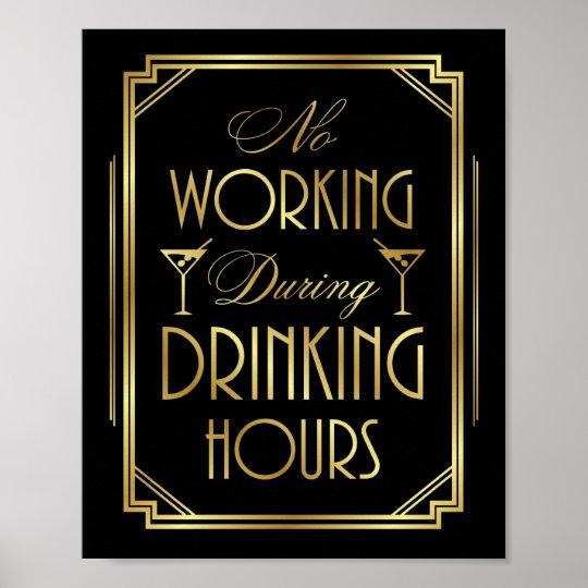 Gatsby Art Deco NO WORKING DRINKING HOURS Print