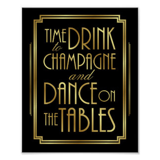 Gatsby Art Deco TIME TO DRINK CHAMPAGNE Sign Print