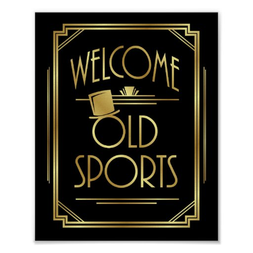 Gatsby Art Deco WELCOME OLD SPORTS Sign Print