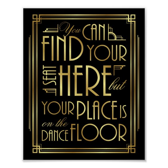 Gatsby Art Deco YOUR PLACE IS ON THE