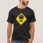 Gay Bear Cub Bear Paw Yellow Road Sign T-Shirt