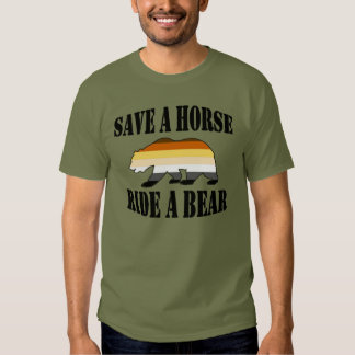 Gay Bear Pride Save A Horse Ride A Bear T Shirt