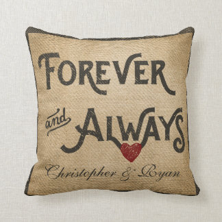 Gay Burlap Forever Always Heart Personalized Cushion