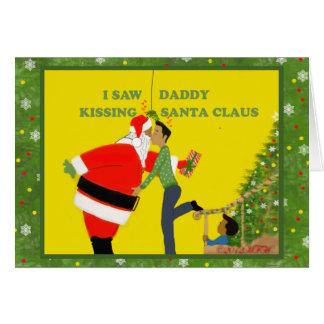 Gay Christmas Card I Saw Daddy Kissing Santa Claus