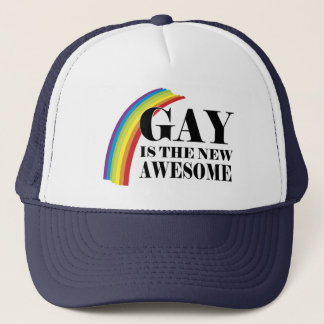 Gay is the new Awesome Trucker Hat