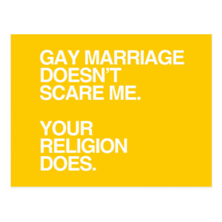 GAY MARRIAGE DOESN'T SCARE ME -.png Postcard