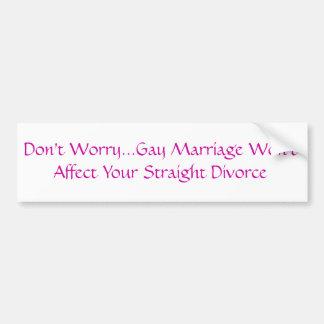 Gay Marriage/Straight Divorce Bumper Sticker
