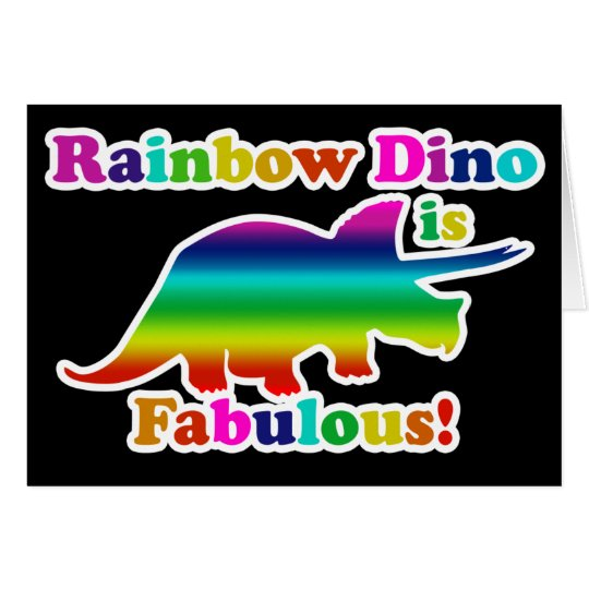 Gay Rainbow Dino is Fabulous Card