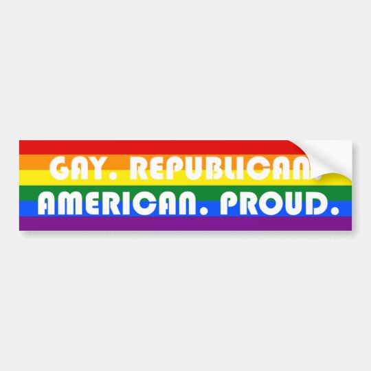 Gay. Republican. American. Proud. Bumper Sticker