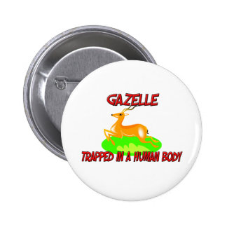 Gazelle trapped in a human body 6 cm round badge