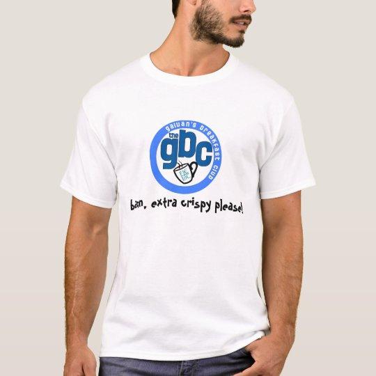 gbc blue logo, bacon, extra crispy please! T-Shirt