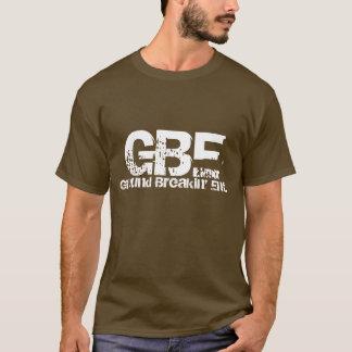 GBE, Ground Breakin' Ent. T-Shirt