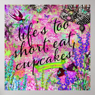 GC Life s too Short Eat Cupcakes Wall Hanging Print