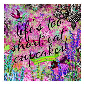 GC Life's too Short Eat Cupcakes Wall Hanging Poster