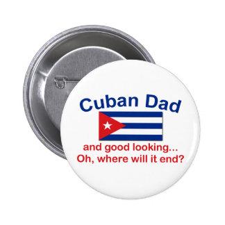 Gd Lkg Cuban Dad Button