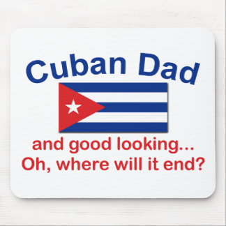Gd Lkg Cuban Dad Mouse Pad