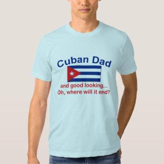 Gd Lkg Cuban Dad T Shirt