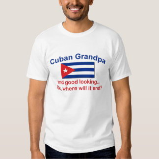 Gd Lkg Cuban Grandpa Shirt