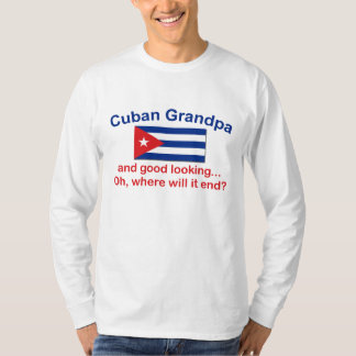 Gd Lkg Cuban Grandpa Tees