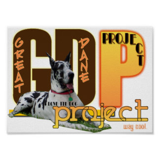 GDP - GREAT DANE PROJECT - LOVE THE DOG - WAY COOL POSTER